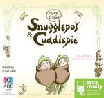Snugglepot And Cuddlepie (MP3) - May Gibbs