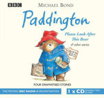 Paddington : Please Look After This Bear & Other Stories - Michael Bond