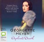 Duplicate Death : Inspector Hemingway #3 - Georgette Heyer