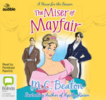 The Miser of Mayfair : House for the season #1 - M. C. Beaton