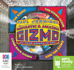 The Fantastic And Amazing Gizmo Collection (MP3) - Paul Jennings