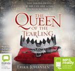 The Queen Of The Tearling (MP3) : The Queen of the Tearling #1 - Erika Johansen
