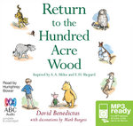 Return to the Hundred Acre Wood - David Benedictus