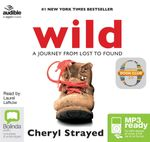 Wild: : From lost to found on the pacific crest trail (MP3) - Cheryl Strayed