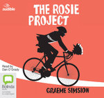 The Rosie Project : Don Tillman #1 - Graeme Simsion