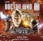 Doctor Who : Engines of War - George Mann