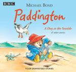Paddington : A Day at the Seaside & Other Stories - Michael Bond