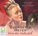 Detection Unlimited : Inspector Hemingway #4 - Georgette Heyer