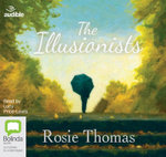 The Illusionists - Rosie Thomas