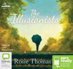 The Illusionists (MP3) - Rosie Thomas