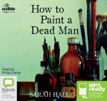 How To Paint A Dead Man (MP3) - Sarah Hall