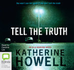 Tell the Truth : Detective Ella Marconi #8 - Katherine Howell