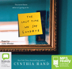 The Last Time We Say Goodbye (MP3) - Cynthia Hand