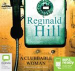 A Clubbable Woman (MP3) : Dalziel and Pascoe #1 - Reginald Hill