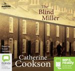 The Blind Miller (MP3) - Catherine Cookson