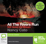 Still Glides The Stream (MP3) : All the rivers run #3 - Nancy Cato
