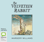 The Velveteen Rabbit - Margery Williams