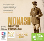 Monash : The Outsider Who Won a War (MP3) - Roland Perry
