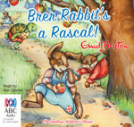 Brer Rabbit's a Rascal! - Enid Blyton