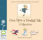 Once Upon A Timeless Tale Collection - Various Authors