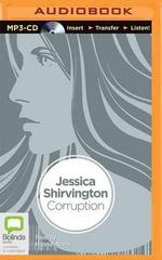 Corruption : Disruption - Jessica Shirvington