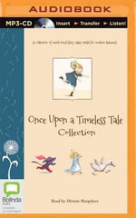 Once Upon a Timeless Tale Collection - Margrete Lamond