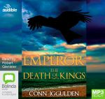 The Death Of Kings (MP3) : Emperor #2 - Conn Iggulden