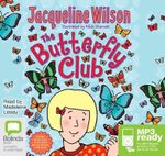 The Butterfly Club (MP3) - Jacqueline Wilson
