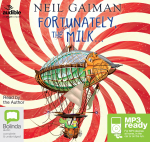 Fortunately The Milk (MP3) - Neil Gaiman