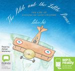 The Pilot And The Little Prince (MP3) - Peter Sis