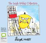 The Leigh Hobbs Collection - Leigh Hobbs