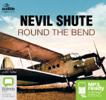 Round The Bend (MP3) - Nevil Shute