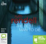 The Best Man To Die (MP3) - Ruth Rendell