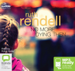 No More Dying Then (MP3) - Ruth Rendell