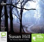 The Various Haunts Of Men (MP3) - Susan Hill