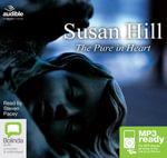 The Pure In Hear (MP3) : Simon Serrailler #2 - Susan Hill