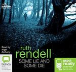 Some Lie And Some Die (MP3) : A chief inspector Wexford mystery #8 - Ruth Rendell