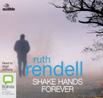 Shake Hands Forever : A chief inspector Wexford mystery #9 - Ruth Rendell