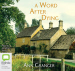 A Word After Dying : Mitchell and Markby #10 - Ann Granger