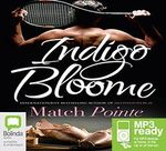 Match Pointe (MP3) - Indigo Bloome