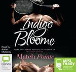 Match Pointe (MP3) - Indigo Bloome