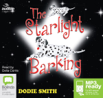 The Starlight Barking (MP3) - Dodie Smith