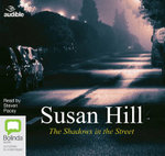 The Shadows in the Street : Simon Serrailler #5 - Susan Hill