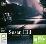 The Shadows In The Street (MP3) : Simon Serrailler #5 - Susan Hill