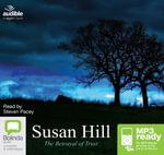 The Betrayal Of Trust (MP3) : Simon Serrailler #6 - Susan Hill