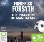 The Phantom Of Manhattan (MP3) - Frederick Forsythe