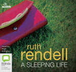 A Sleeping Life : A chief inspector Wexford mystery #10 - Ruth Rendell