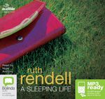 A Sleeping Life (MP3) : A chief inspector Wexford mystery #10 - Ruth Rendell
