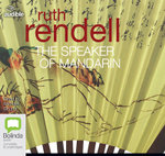 The Speaker of Mandarin : A chief inspector Wexford mystery #12 - Ruth Rendell