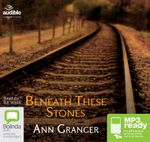 Beneath These Stones (MP3) - Ann Granger